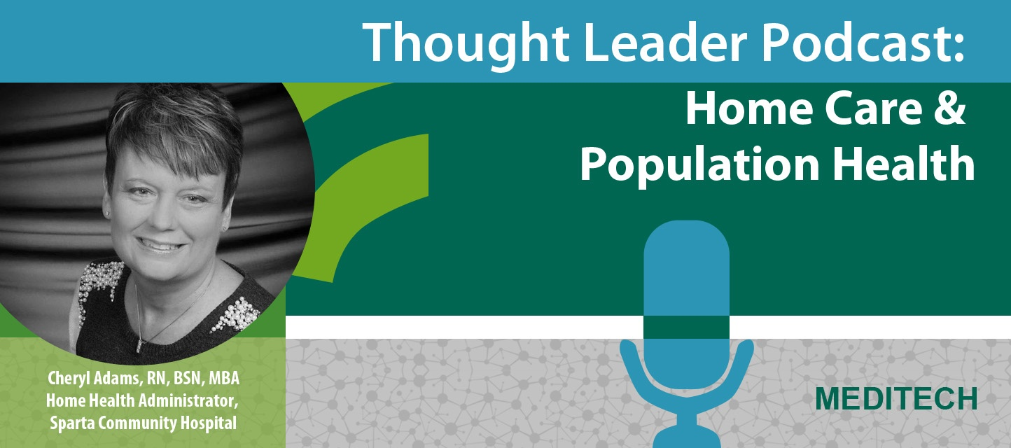 Thought-Leader-Podcast-Home-Care-Population-Health.jpg